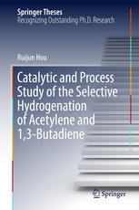 Catalytic and Process Study of the Selective Hydrogenation of...Acetylene and 1,3-Butadiene