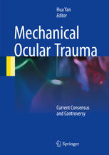 Mechanical Ocular Trauma: Current Consensus and Controversy