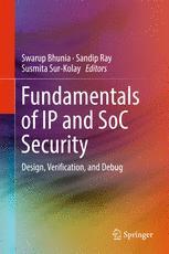 Fundamentals of IP and SoC Security: Design, Verification, and Debug