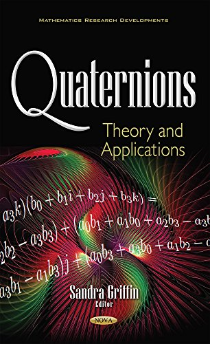 Quaternions: theory and applications
