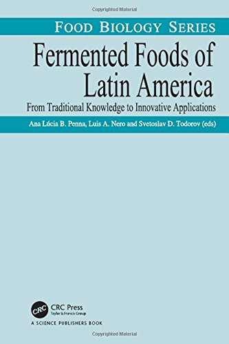 Fermented foods of Latin America: from traditional knowledge to innovative applications
