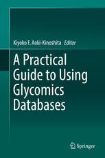 A Practical Guide to Using Glycomics Databases