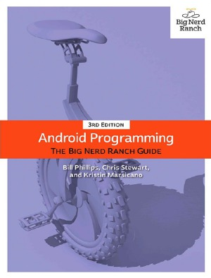 Android Programming - The Big Nerd Ranch Guide
