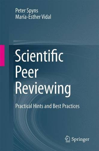 Scientific Peer Reviewing: Practical Hints and Best Practices