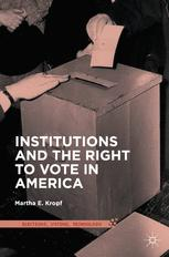 Institutions and the Right to Vote in America