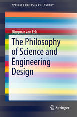 The Philosophy of Science and Engineering Design