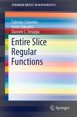 Entire Slice Regular Functions