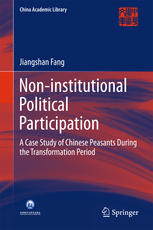 Non-institutional Political Participation: A Case Study of Chinese Peasants During the Transformation Period