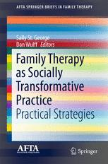 Family Therapy as Socially Transformative Practice: Practical Strategies