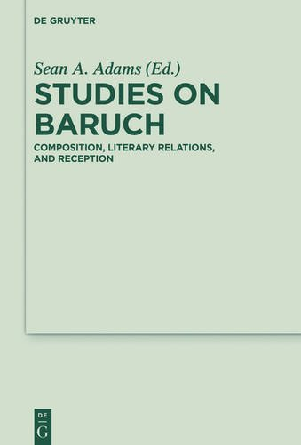 Studies on Baruch: Composition, Literary Relations, and Reception