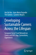 Developing Sustainable Careers Across the Lifespan: European Social Fund Network on Career and AGE (Age, Generations, Experience)