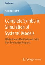 Complete Symbolic Simulation of SystemC Models: Efficient Formal Verification of Finite Non-Terminating Programs