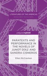 Paratexts and Performance in the Novels of Junot Díaz and Sandra Cisneros
