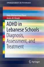 ADHD in Lebanese Schools: Diagnosis, Assessment, and Treatment