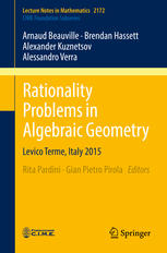 Rationality Problems in Algebraic Geometry: Levico Terme, Italy 2015