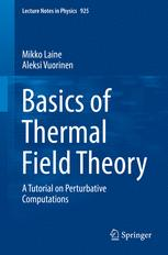 Basics of Thermal Field Theory: A Tutorial on Perturbative Computations