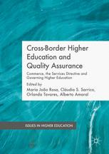 Cross-Border Higher Education and Quality Assurance: Commerce, the Services Directive and Governing Higher Education