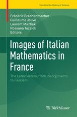 Images of Italian Mathematics in France : The Latin Sisters, from Risorgimento to Fascism