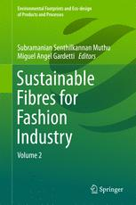 Sustainable Fibres for Fashion Industry: Volume 2