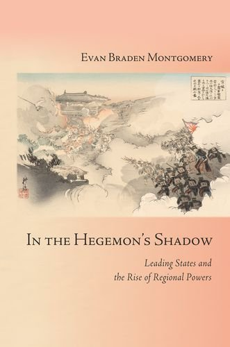 in the he on's shadow: leading states and the rise of regional powers