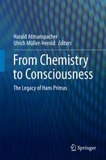 From Chemistry to Consciousness: The Legacy of Hans Primas