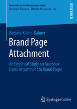 Brand Page Attachment: An Empirical Study on Facebook Users' Attachment to Brand Pages