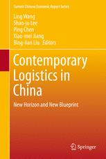 Contemporary Logistics in China: New Horizon and New Blueprint