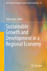 Sustainable Growth and Development in a Regional Economy