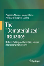 The Dematerialized Insurance: Distance Selling and Cyber Risks from an International Perspective