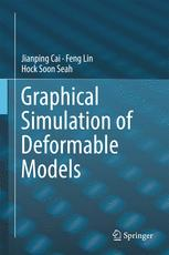 Graphical Simulation of Deformable Models