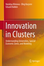 Innovation in Clusters: Understanding Universities, Special Economic Zones, and Modeling