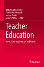 Teacher Education: Innovation, Intervention and Impact