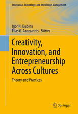 Creativity, Innovation, and Entrepreneurship Across Cultures: Theory and Practices
