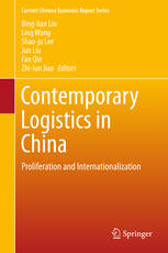 Contemporary Logistics in China: Proliferation and Internationalization