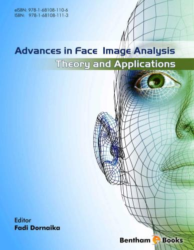 Advances in Face Image Analysis:: Theory and applications