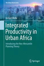 Integrated Productivity in Urban Africa: Introducing the Neo-Mercantile Planning Theory