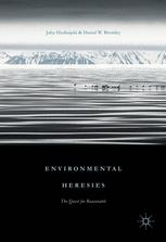 Environmental Heresies: The Quest for Reasonable