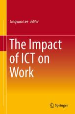 The Impact of ICT on Work