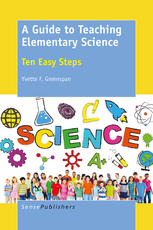 A Guide to Teaching Elementary Science: Ten Easy Steps