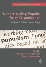 Understanding Populist Party Organisation: The Radical Right in Western Europe