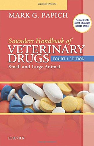 Saunders Handbook of Veterinary Drugs: Small and Large Animal, 4e