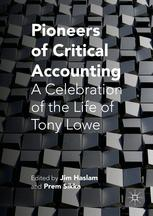 Pioneers of Critical Accounting: A Celebration of the Life of Tony Lowe