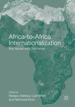 Africa-to-Africa Internationalization: Key Issues and Outcomes