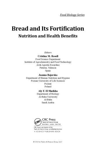 Bread and its fortification for nutrition and health benefits