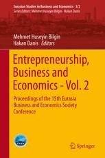 Entrepreneurship, Business and Economics - Vol. 2: Proceedings of the 15th Eurasia Business and Economics Society Conference