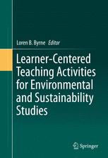 Learner-Centered Teaching Activities for Environmental and Sustainability Studies