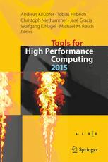 Tools for High Performance Computing 2015: Proceedings of the 9th International Workshop on Parallel Tools for High Performance Computing, September 2