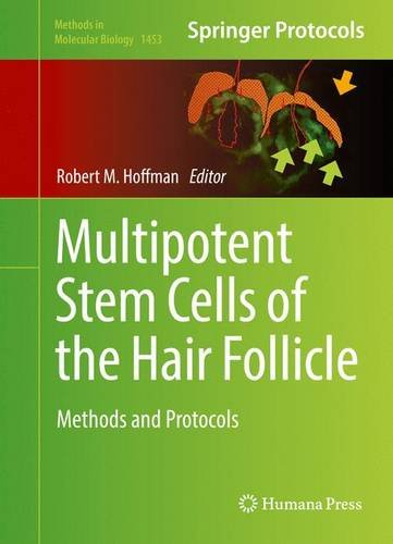 Multipotent Stem Cells of the Hair Follicle: Methods and Protocols