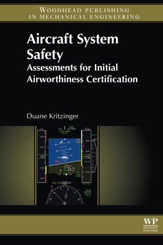 Aircraft System Safety. Assessments for Initial Airworthiness Certification