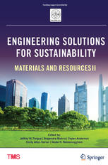 Engineering Solutions for Sustainability: Materials and Resources II